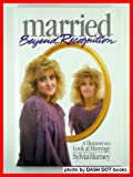 Married Beyond Recognition : A Humorous Look at Marriage, Harney, Sylvia, 0943497256