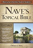 Nave's Topical Bible (Nelson's Super Value)