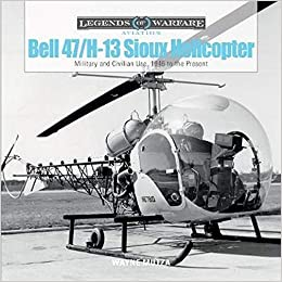 Mutza, W: Bell 47/H-13 Sioux Helicopter Legends of Warfare