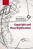 Copyright and Mass Digitization, Borghi, Maurizio and Karapapa, Stavroula, 0199664552