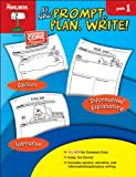 Prompt, Plan, Write! : Grade 1, The Mailbox Books Staff, 1612764398