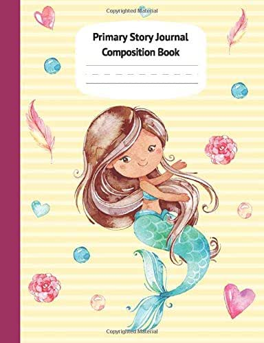 Mermaid Cari Primary Story Journal Composition Book: Grade Level K-2 Draw and Write, Dotted Midline Creative Picture Notebook Early Childhood to Kindergarten (Fantasy Ocean Watercolor Series)
