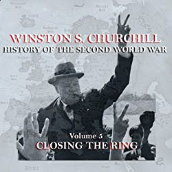 Winston S. Churchill: The History of the Second World War, Volume 5 - Closing the Ring