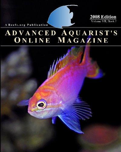 Download Advanced Aquarist's Online Magazine, Book I: 2008 Edition PDF
