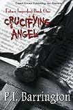 Crucifying Angel, P. I. Barrington, 1612529410