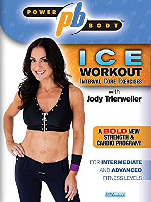 Power Body: The ICE Workout - Interval Core Exercises