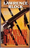 Such Men Are Dangerous, Lawrence Block, 0515081701