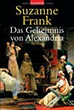 Das Geheimnis von Alexandria: Roman
