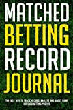 Matched Betting Record JournalIf you can measure it, you can improve it. Matched Betting is all about profits. There is no way to improve either your performance or your bottom line unless you are recording and measuring all your bets and offers. Thi...