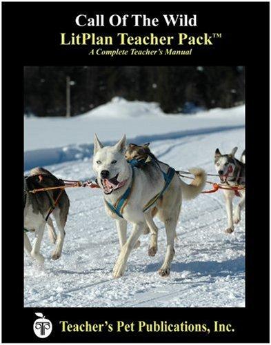 Read Online Call of the Wild LitPlan - A Novel Unit, Teacher Guide With Daily Lesson Plans (Litplans on Cd) pdf epub