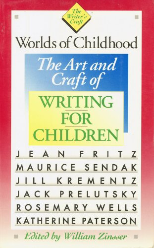 Pdf Reference Worlds of Childhood: The Art and Craft of Writing for Children (The Writer's Craft)