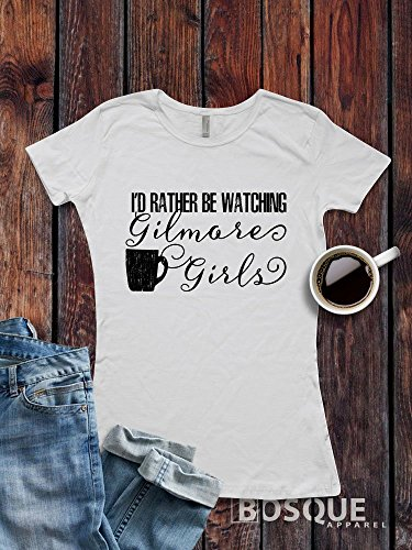 Gilmore Girls inspired T-Shirt / Adult T-shirt Top Tee Shirt design I'd Rather Be Watching Gilmore Girls Shirt - Ink Printed by Modern Vector
