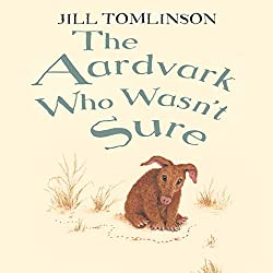 The Aardvark Who Wasn't Sure
