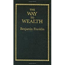The Way to Wealth (Little Books of Wisdom)