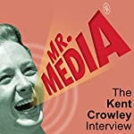 The Kent Crowley Interview | Bob Andelman