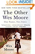 #10: The Other Wes Moore: One Name, Two Fates