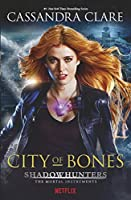 City Of Bones. Shadowhunters. Tv Tie-In (The