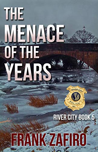 The Menace of the Years (River City Book 5)