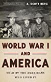 img - for World War I and America: Told By the Americans Who Lived It (The Library of America) book / textbook / text book