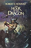 img - for The Hour of the Dragon (Conan) book / textbook / text book