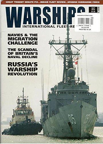 Read Online Warships International Fleet Review (April 2016) pdf