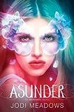 Asunder (Incarnate Book 2)
