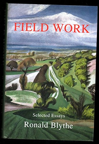 Journal Blythe (Field Work: Selected Essays)