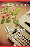 Men and Angels: A Novel