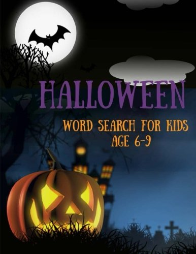 Halloween Word Search For Kids Age 6-9: Activity Book Word Find Puzzles (Halloween Books for (Halloween Word Search Kids)