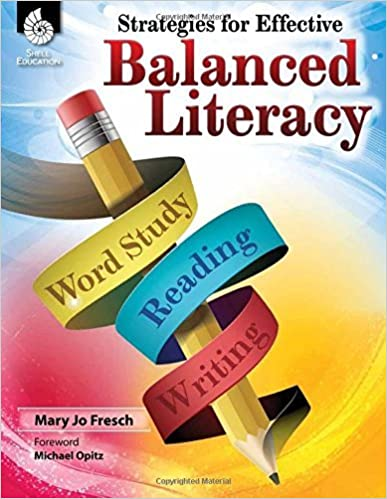 Book Strategies for Effective Balanced Literacy (Professional Resources) by Mary Jo Fresch (2016-05-01)