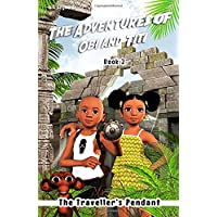 The Adventures of Obi and Titi: The Traveller's Pendant