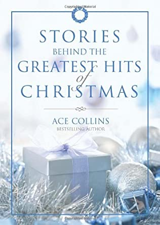book cover of Stories Behind the Greatest Hits of Christmas