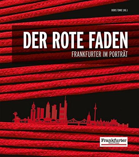 Der rote Faden: Frankfurter im Porträt