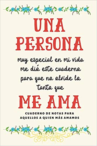Una Persona Muy Especial.: Cuaderno De Notas Regalo Para ...