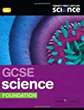 img - for Twenty First Century Science: GCSE Science Foundation Student Book 2/E (21st Century Science) by Ann Fullick (21-Apr-2011) Paperback book / textbook / text book