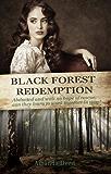 Black Forest Redemption (Jackson's Creek Trilogy)
