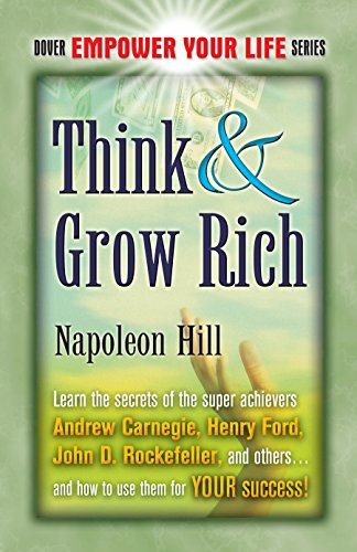 Think & Grow Rich (Dover Empower Your Life)