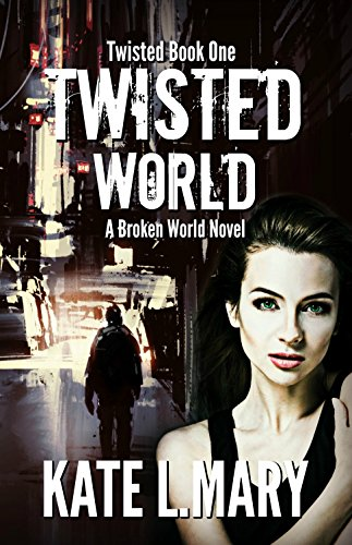 Twisted World	by Kate L Mary