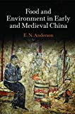 Food and Environment in Early and Medieval China (Encounters with Asia)