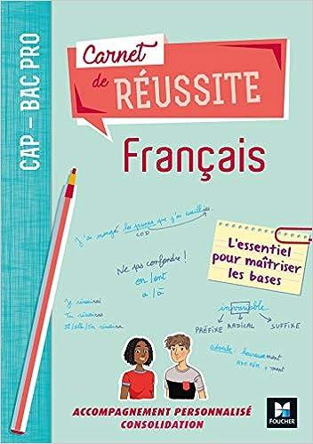 Amazon Fr Carnet De Reussite Francais Cap Bac Pro Ed