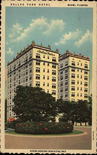 The Dallas Park Hotel and Apartments Miami, Florida Original Vintage Postcard ()