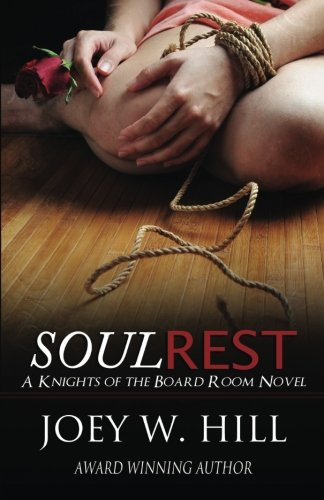 Soul Rest: A Knights of the Board Room Novel (The Knights of the Board Room) (Volume 7)