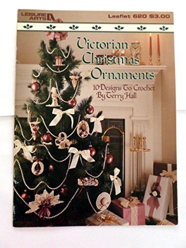 Victorian Christmas Ornaments: 10 designs to crochet (Leisure Arts Leaflet 620)