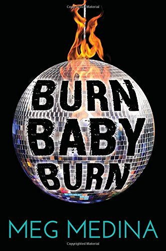 Burn Baby Burn by Meg Medina - Shopping Medina Malls