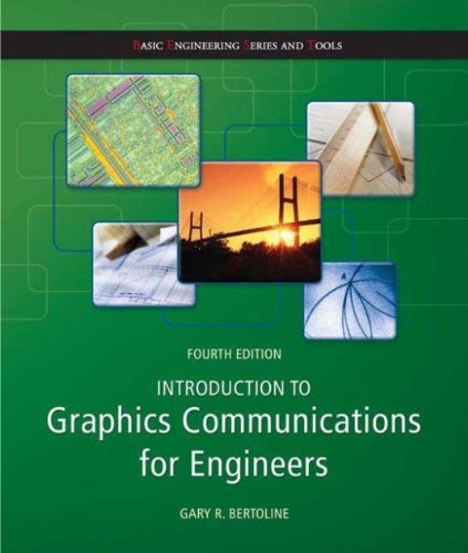 Download Introduction to Graphics Communications for Engineers  (B.E.S.T series) (Basic Engineering Series and Tools) Pdf