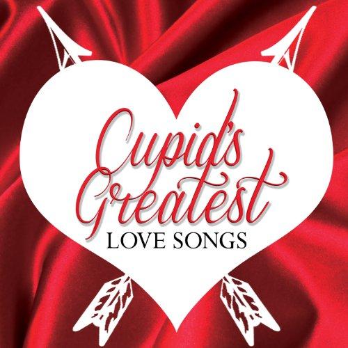 Cupid's Greatest Love Songs