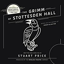 The Grimm of Stottesden Hall Radio/TV Program by Stuart Price,  The Wireless Theatre Company Narrated by Knight Mantell, David Beck,  full cast
