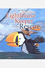 Storytime: The Littlest Lighthouse Keeper to the Rescue Paperback