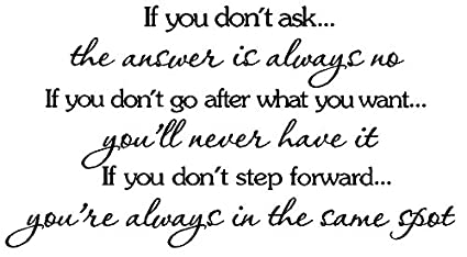 Amazon.com: If you don\'t ask the answer is always no,if you ...