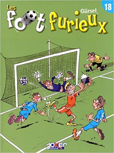 Les Foot Furieux Tome 18 9782872656141 Amazon Books